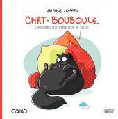 Chat - Bouboule -: Chronique d'un prédateur de salon