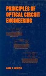 Principles of Optical Circuit Engineering