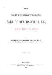 The Right Hon. Benjamin Disraeli, Earl of Beaconsfield, K. G., and His Times: Volume 5