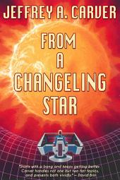 From a Changeling Star: A Novel of the Starstream