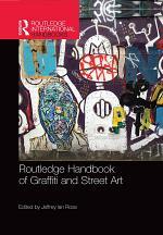Routledge Handbook of Graffiti and Street Art