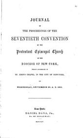 Journal of the Proceedings of the Annual Convention of the Protestant Episcopal Church in [of] the State of New York: Volume 70