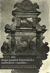 Soupis památek historických a uměleckých v republice Československé: Svazek 4