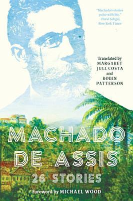 Machado de Assis  26 Stories
