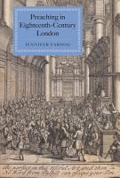 Preaching in Eighteenth century London PDF