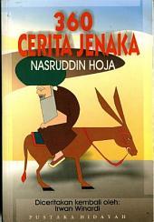 360 Cerita Jenaka Nasruddin Hoja: Sang Mullah Yang Mendunia