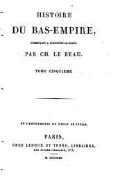 Histoire du Bas-Empire, commençant à Constantin-le-Grand: Volume5