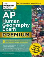 Cracking the AP Human Geography Exam 2020, Premium Edition