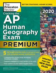 Cracking The Ap Human Geography Exam 2020 Premium Edition Book PDF