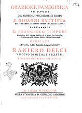 Orazione panegirica in onore del glorioso precursore di Cristo S. Gioanni Battista recitata nella ... chiesa di S. Gio. di Lugoli dall'abate D. Francesco Timperi ..