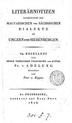 Literärnotizen betreffend die magyarischen und sächsischen Dialekte in Ungarn und Siebenburgen