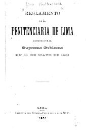 Reglamento de la Penitenciaria de Lima: expedidio por el Supremo gobierno en 11 de mayo de 1901
