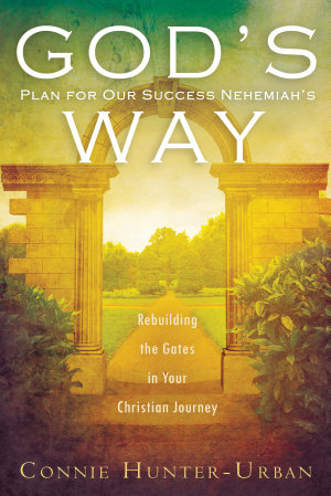 God s Plan for Our Success Nehemiah s Way