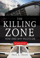 The Killing Zone, Second Edition: How & Why Pilots Die, Edition 2