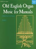 Old English Organ Music for Manuals, Vol. 4 (organ Score) Edited by C.h. Trevor