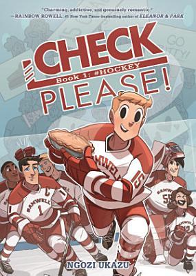 Check, Please! Book 1: # Hockey