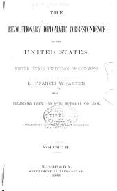 The Revolutionary Diplomatic Correspondence of the United States: Volume 2