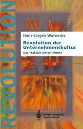 Revolution der Unternehmenskultur: Das Fraktale Unternehmen, Ausgabe 2