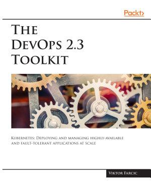 The DevOps 2 3 Toolkit