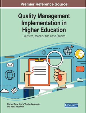 Quality Management Implementation in Higher Education  Practices  Models  and Case Studies