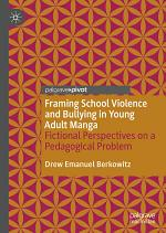 Framing School Violence and Bullying in Young Adult Manga