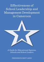 Effectiveness of School Leadership and Management Development in Cameroon PDF