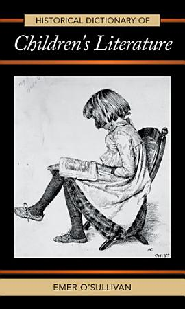 Historical Dictionary of Children s Literature PDF