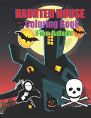 Haunted House Coloring Book For Adult