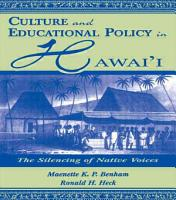 Culture and Educational Policy in Hawai i PDF