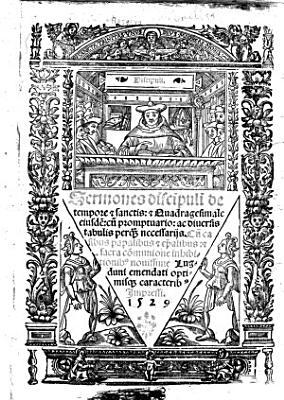 Sermones Discipuli de tempore et sanctis  et Quadragesimale eiusdem  cum    casibus papalibus et episcopalibus et sacra communione inhibitionibus    PDF