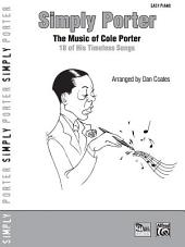Simply Porter: The Music of Cole Porter: 18 of His Timeless Songs