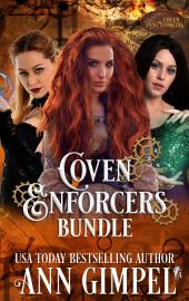 Coven Enforcer Series: Historical Paranormal Romance -- With a Steampunk Edge
