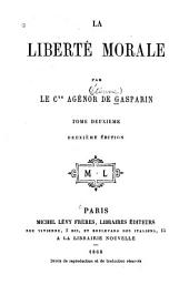 La liberté morale: Volume2