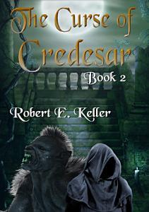 The Curse of Credesar  Book 2  PDF