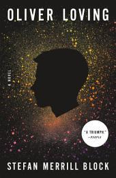 Oliver Loving: A Novel