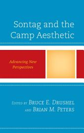 Sontag and the Camp Aesthetic: Advancing New Perspectives