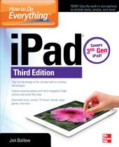 How to Do Everything: iPad, 3rd Edition: covers 3rd Gen iPad, Edition 3