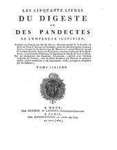 Les cinquante livres du digeste ou des pandectes de l'empereur Justinien: Volume6