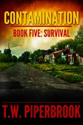 Contamination 5: Survival