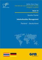 Interkulturelles Management: Thailand - Deutschland