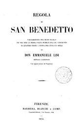 Regola di San Benedetto [...] publicata col confronto di quattro testi [...] Emmanuele Lisi