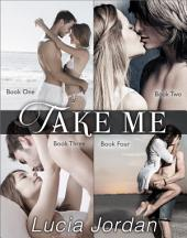 Take Me - Complete Series