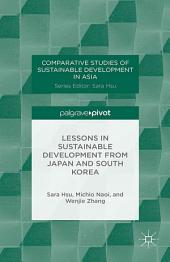 Lessons in Sustainable Development from Japan and South Korea
