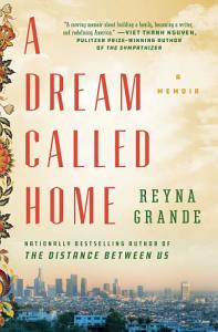 A Dream Called Home Book