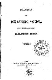 Discursos de don Candido Nocedal, sobre el reconocimiento del llamado Reino de Italia