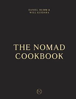 The NoMad Cookbook Book