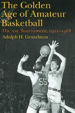 The Golden Age of Amateur Basketball PDF