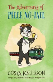 The Adventures of Pelle No-Tail: Pelle No-Tail Book 1