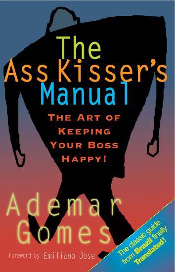 The Ass Kisser s Manual PDF