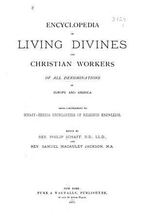 Encyclopedia of Living Divines and Christian Workers of All Demonminations in Europe and America PDF